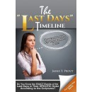 LAST DAYS TIMELINE by James Prout