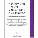 They Must Needs be Chastened and Tried. by Roger K Young